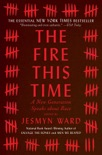 The Fire This Time book summary, reviews and downlod