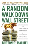 A Random Walk Down Wall Street: The Time-Tested Strategy for Successful Investing (Twelfth Edition) book summary, reviews and download