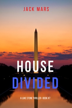 House Divided (A Luke Stone Thriller—Book 7) E-Book Download