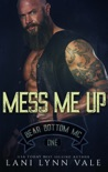 Mess Me Up book summary, reviews and downlod