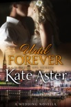 Until Forever: A Wedding Novella