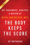 The Body Keeps the Score book summary, reviews and downlod