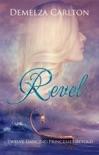 Revel: Twelve Dancing Princesses Retold book summary, reviews and downlod