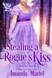 Stealing a Rogue's Kiss book summary, reviews and downlod