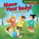Move Your Body! book summary, reviews and download
