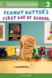 Peanut Butter's First Day of School book summary, reviews and download
