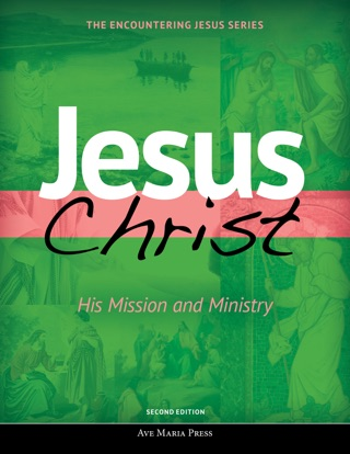 Jesus Christ: His Mission and Ministry [Second Edition 2017] textbook download