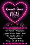 Romantic Times: Vegas - Volume 3 book summary, reviews and downlod
