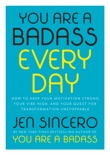 You Are a Badass Every Day book summary, reviews and download