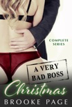 A Very Bad Boss Christmas - Complete Series book summary, reviews and downlod