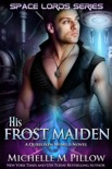 His Frost Maiden book summary, reviews and downlod