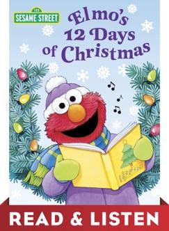 Elmo's 12 Days of Christmas (Sesame Street): Read & Listen Edition E-Book Download