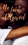 No Love Allowed: a Novella book summary, reviews and downlod