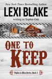 One to Keep, Nights in Bliss, Colorado, Book 3 book summary, reviews and downlod