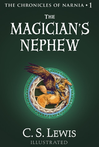 The Magician's Nephew by HARPERCOLLINS PUBLISHERS   book summary, reviews and downlod