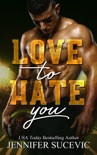 Love to Hate You book summary, reviews and download