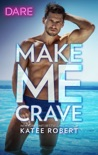 Make Me Crave book summary, reviews and downlod