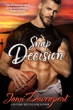 Snap Decision book summary, reviews and downlod