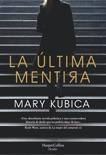 La última mentira book summary, reviews and downlod
