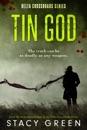 Tin God (Delta Crossroads Mystery Romance)
