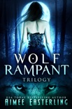 Wolf Rampant Trilogy book summary, reviews and downlod