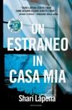 Un estraneo in casa mia book summary, reviews and downlod