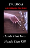 Hands That Heal: Hands That Kill book summary, reviews and download
