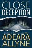 Close Deception book summary, reviews and download