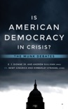 Is American Democracy in Crisis? book summary, reviews and download