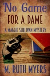 No Game for a Dame book summary, reviews and download