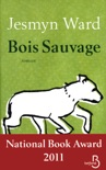 Bois sauvage book summary, reviews and downlod