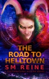 The Road to Helltown book summary, reviews and downlod