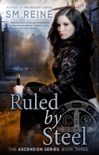 Ruled by Steel book summary, reviews and downlod