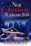 Not Christmas Without You book summary, reviews and downlod