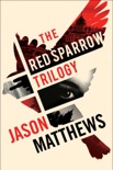Red Sparrow Trilogy eBook Boxed Set book summary, reviews and downlod