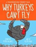 A Thanksgiving Turkey Tale: Why Turkeys Can't Fly book summary, reviews and downlod