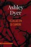 Astillas en la sangre (AdN) book summary, reviews and downlod