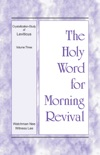The Holy Word for Morning Revival – The Crystallization-study of Leviticus, volume 3 book summary, reviews and downlod