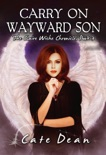 Carry On Wayward Son - The Claire Wiche Chronicles Book 3 book summary, reviews and downlod