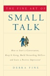 The Fine Art of Small Talk book summary, reviews and download
