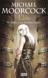 Elric - tome 9 book summary, reviews and downlod