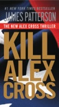 Kill Alex Cross book summary, reviews and downlod