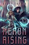 Neron Rising book summary, reviews and downlod
