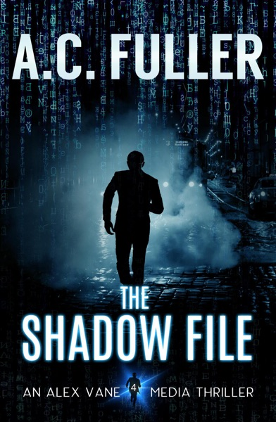 The Shadow File by A.C. Fuller Book Summary, Reviews and E-Book Download