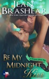 Be My Midnight Kiss book summary, reviews and downlod