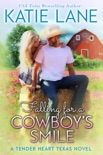 Falling for a Cowboy's Smile book summary, reviews and downlod