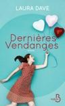 Dernières Vendanges book summary, reviews and downlod