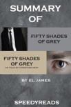 Summary of Fifty Shades of Grey and Grey: Fifty Shades of Grey as Told by Christian book summary, reviews and downlod