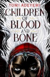 Children of Blood and Bone book summary, reviews and download
