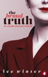 The Brutal Truth book summary, reviews and download